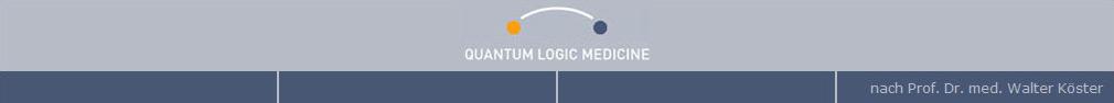 Quantum Logic Medicine nach Prof. Dr. med. Walter Köster