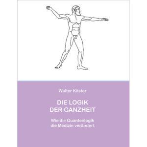 Buch – Die Logik der Ganzheit