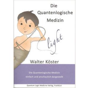 Buch – Die Quantenlogische Medizin-light