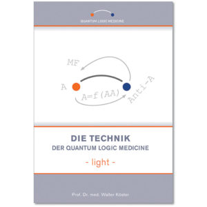 Buch – Die Technik der Quantum Logic Medicine – light