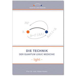 Buch – Die Technik der Quantum Logic Medicine – light
